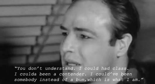 Marlon Brando in Waterfront - I coulda been a contender