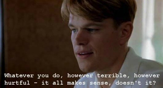 Whatascript! compilation of movie quotes - Ripley - The Talented Mr Ripley